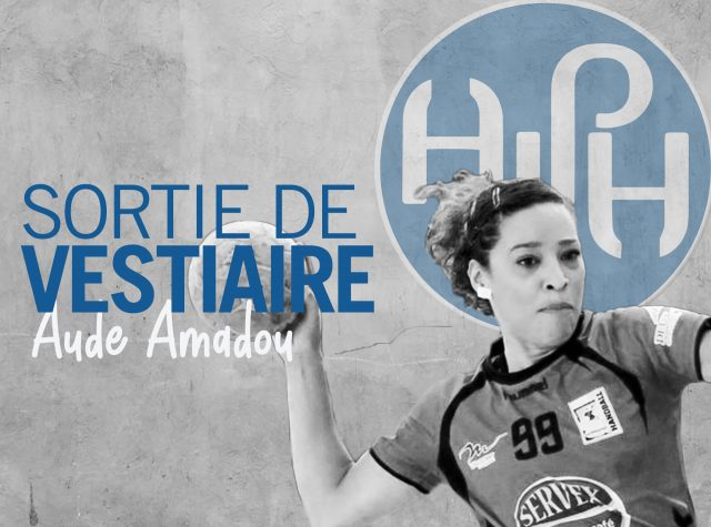 Sortie de Vestiaire, Aude Amadou
